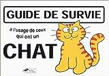 echange, troc Martin Baxendale - Guide de survie à l'usage de ceux qui ont un chat