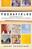 Therafields: The Rise and Fall of Lea Hindley-Smith's Psychoanalytic Commune