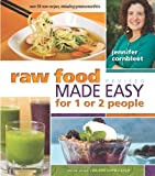 img - for By Jennifer Cornbleet - Raw Food Made Easy for 1 or 2 People: Revised Edition (2nd Revised edition) (4/15/12) book / textbook / text book