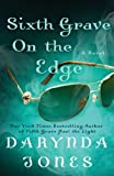 Sixth Grave on the Edge (Charley Davidson Series)