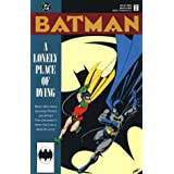 Batman: A Lonely Place of Dyingpar M. Wolfman