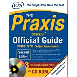 The Praxis Series Official Guide with CD-ROM, Second Edition ~ Educational Testing...