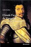 echange, troc André Combaz - Claude Favre de Vaugelas, mousquetaire de la langue française