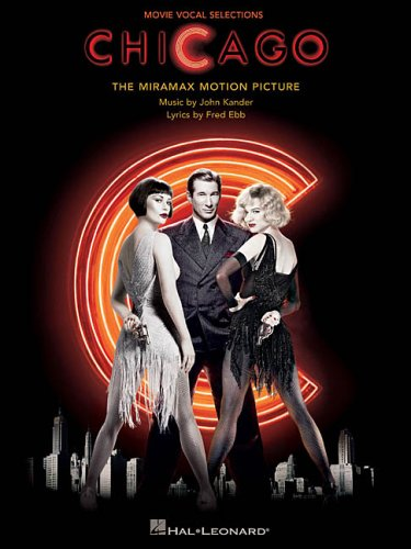 Chicago (Movie): Vocal Selections (Piano/Vocal/Guitar Songbook)