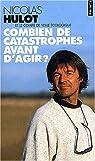 Combien de catastrophes avant d'agir ? par Hulot