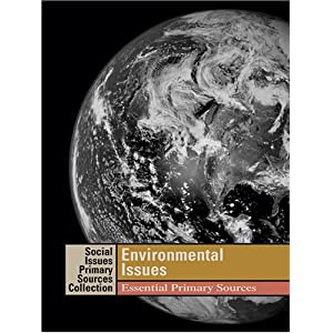 Amazon.com: Environmental Issues: Essential Primary Sources ...
