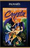 echange, troc Les Merveilleuses Aventures De Crysta : La Fée De La Forêt [VHS]