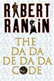 Robert Rankin The Da-Da-De-Da-Da Code (Gollancz S.F.)