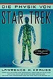 Die Physik von Star Trek. (3453109813) by Krauss, Lawrence M.