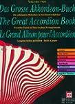 Das gro�e Akkordeon-Buch; The Great A...