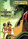 Papyrus, tome 4 : Le Tombeau du Pharaon