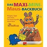 "Das Maxi-Mini-Maus-Backbuchvon ""Eva Abenstein"""