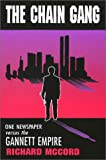 The Chain Gang: One Newspaper versus the Gannett Empire (0826213758) by McCord, Richard