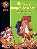 """Afficher """"Bivouac, danger de mort"""""""