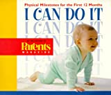 I Can Do It: Physical Milestones for the First 12 Months