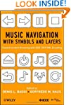 Music Navigation with Symbols and Lay...