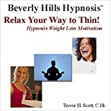 51HYFV0Q0TL. SL160  Relax Your Way to Thin!  Hypnosis Weight Loss Motivation