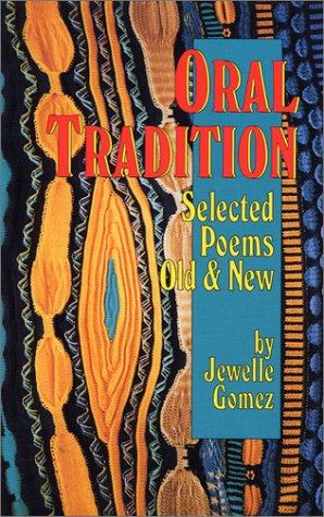 Oral Tradition: Selected Poems Old & New, Jewelle Gomez