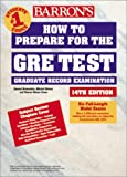 Barron's How to Prepare for the Gre: Graduate Record Examination (Barron's How to Prepare for the Graduate Record Examination, 14th ed) (0764115928) by Green, Sharon