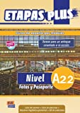 Nivel A2.2 : fotos y pasaporte. Libro del alumno