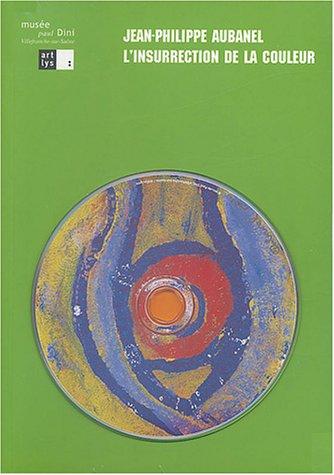 jean-philippe-aubanel-linsurrection-de-la-couleur-1cd-audio