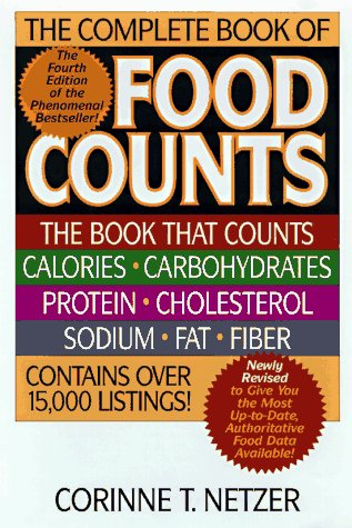 The Complete Book of Food Counts, Corinne T. Netzer