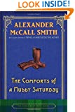 The Comforts of a Muddy Saturday: An Isabel Dalhousie Novel (Isabel Dalhousie Mysteries)