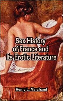 Erotic history literature consider, that