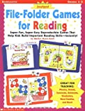Instant File-Folder Games for Reading: Super-Fun, Super-Easy Reproducible Games That Help Kids Build Important Reading Skills-Independently!
