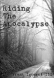 Riding The Apocalypse