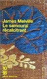 echange, troc James Melville - Le Samouraï récalcitrant