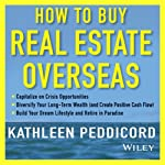 How to Buy Real Estate Overseas | Kathleen Peddicord