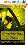Growing into a Farm: Before the Walde...