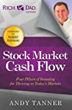 The Stock Market Cash Flow: Four Pillars of Investing for Thriving in Todays Markets (Rich Dad Advisors)