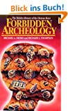 Forbidden Archeology: The Full Unabridged Edition: The Hidden History of the Human Race