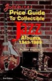 Goldmines Price Guide to Collectible Jazz Albums 1949-1969