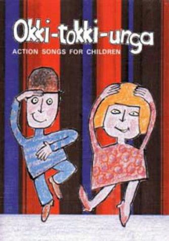 Okki-Tokki-Unga: Action Songs for Children