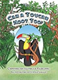 Can a Toucan Hoot Too? A Phonemic Awareness Tale (Phonemic Awareness Tales)