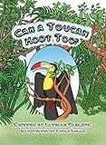 Can a Toucan Hoot Too? A Phonemic Awareness Tale (Phonemic Awareness Tales)