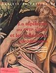 La Tapisserie au XVIIe si�cle et les...