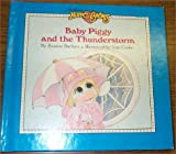 img - for Baby Piggy and the Thunderstorm (Jim Henson's Muppet Babies) book / textbook / text book