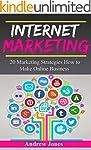 Internet Marketing: 20 Marketing Stra...