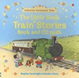Stephen Cartwright The Little Book of Train Stories [With CD] (Farmyard Tales Readers)