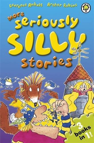 More Seriously Silly Stories!