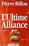 L'Ultime alliance par Billon
