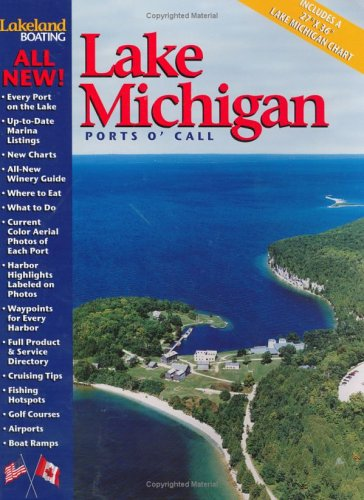 Lakeland Boating Ports O' Call Lake Michigan Cruise Guide