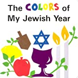 The Colors of My Jewish Year (Very First Board Books)