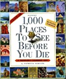 1,000 Places to See Before You Die Calendar 2011 (Picture-A-Day Wall Calendars) (0761158057) by Schultz, Patricia