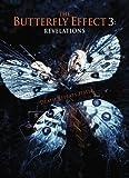 Butterfly Effect 3: Revelation