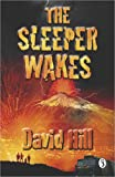 The Sleeper Wakes (0141313242) by Hill, David